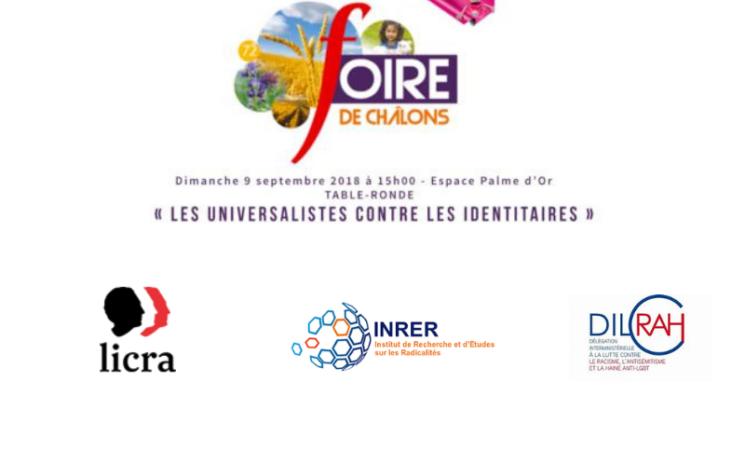 Table ronde et débat «Les universalistes contre les identitaires»